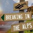 Breaking in the Alps